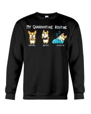 My Quarantine Routine corgi Crewneck Sweatshirt thumbnail