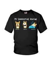 My Quarantine Routine corgi Youth T-Shirt thumbnail