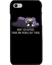 Don'T Go outside There Are People pug 1 Phone Case thumbnail