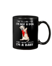 I'm Telling You I'M Not A Dog My Mom Retrievers La Mug thumbnail