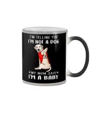 I'm Telling You I'M Not A Dog My Mom Retrievers La Color Changing Mug thumbnail