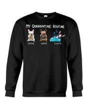 My Quarantine Routine frenchie  Crewneck Sweatshirt thumbnail