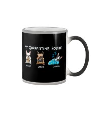 My Quarantine Routine frenchie  Color Changing Mug thumbnail
