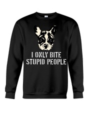 I Only Bite Stupid People French Bulldog Crewneck Sweatshirt thumbnail