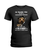 I'm telling you i'm not a yorkshire terrier Ladies T-Shirt thumbnail