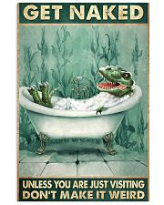 T-Rex Get Naked Unless You Are Just Visiting 11x17 Poster front