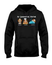 My Quarantine Routine cocker spaniel3 Hooded Sweatshirt thumbnail