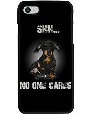 Shh No One Cares Dachshund T-shirt  Phone Case thumbnail