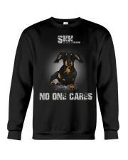 Shh No One Cares Dachshund T-shirt  Crewneck Sweatshirt thumbnail