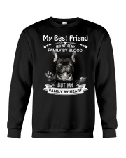 My Best Friend May Not Be My Family By Frenchie Crewneck Sweatshirt thumbnail