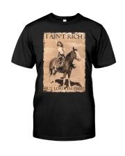 I AINT RICH BUT LORD IM HORSE Classic T-Shirt front