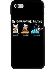 My Quarantine Routine frenchie4 Phone Case thumbnail