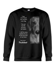 Dachshund i am your friend your partner your dog  Crewneck Sweatshirt thumbnail