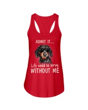 Admit it life would be boring without me dachshund Ladies Flowy Tank thumbnail