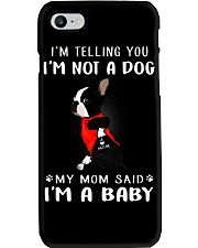 I'm Telling You I'M Not A Dog My Mom Phone Case thumbnail