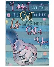 I Didnt Give You The Gift Of Life Gave Me voi 11x17 Poster front
