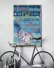 I Didnt Give You The Gift Of Life Gave Me voi 11x17 Poster lifestyle-poster-7