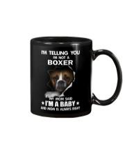 I'm telling you i'm not a boxer Mug thumbnail
