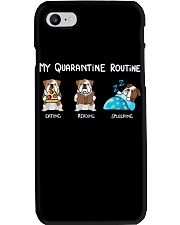 My Quarantine Routine bulldog2 Phone Case thumbnail