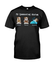 My Quarantine Routine bulldog2 Classic T-Shirt thumbnail