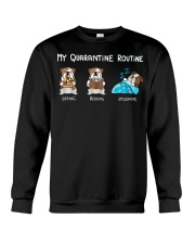 My Quarantine Routine bulldog2 Crewneck Sweatshirt thumbnail