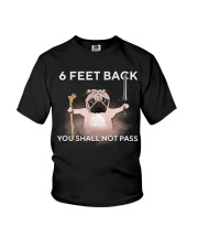 6 Feet Back You Shall Not Pass pug Youth T-Shirt tile