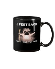 6 Feet Back You Shall Not Pass pug Mug tile