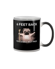 6 Feet Back You Shall Not Pass pug Color Changing Mug thumbnail