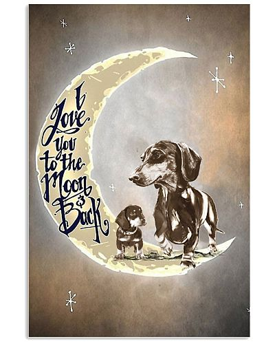 I Love You To The Moon Back Dachshund