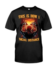 This Is How I Social Distance Shirt Cool Gifts For Boyfriend Classic T-Shirt front