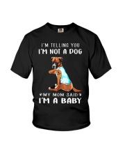 Boxer I'm Telling You I'm Not A Dog Youth T-Shirt thumbnail