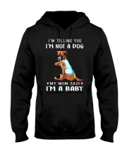 Boxer I'm Telling You I'm Not A Dog Hooded Sweatshirt thumbnail
