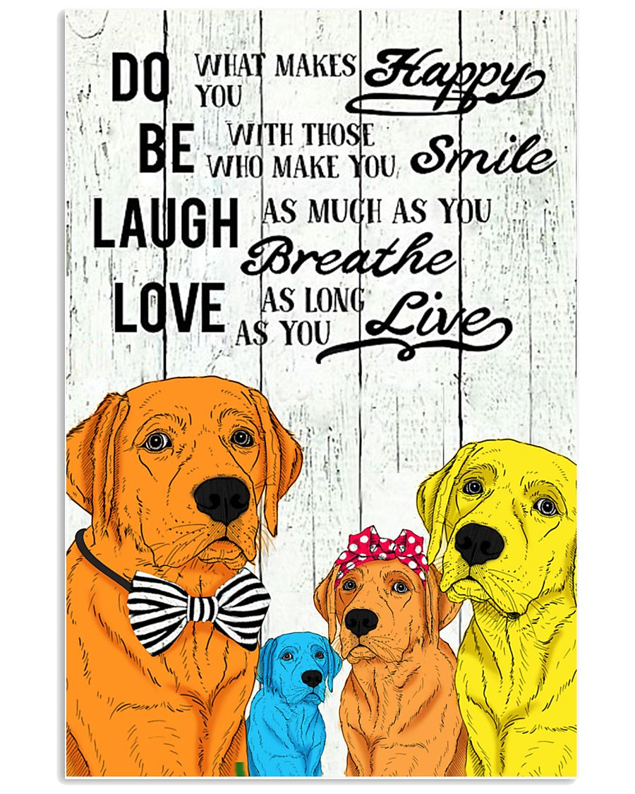 Do Be Laugh Love Labrador 11x17 Poster