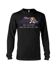 Don'T Go Outside There Are People Out beagle 2 Long Sleeve Tee thumbnail