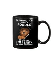 I'm telling you i'm not a poodle Mug thumbnail