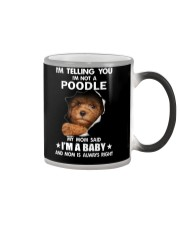 I'm telling you i'm not a poodle Color Changing Mug thumbnail