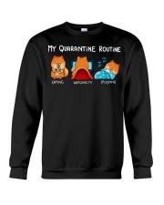 My Quarantine Routine Pomeranian4 Crewneck Sweatshirt thumbnail