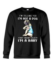 Mastiff I'm Telling You I'm Not A Dog Crewneck Sweatshirt thumbnail