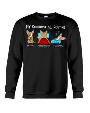 My Quarantine Routine chihuahua3 Crewneck Sweatshirt thumbnail