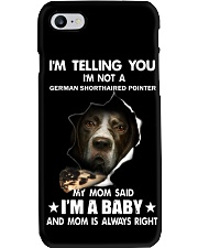 I'm telling you i'm not a german shorthaired point Phone Case thumbnail