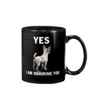 Yes i am ignoring you chihuahua IGNORING Mug thumbnail
