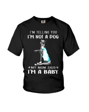 I'M TeLLING yOU i'm nOT A Dog My Mom Said I'M A Youth T-Shirt thumbnail