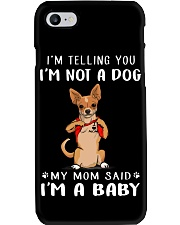 I'm Telling You I'M Not A Dog My Mom chihuahua Phone Case thumbnail