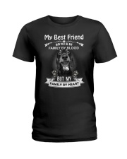 My Best Friend May Not Be My Family By  Dachshund Ladies T-Shirt thumbnail