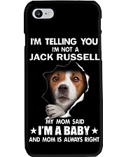 Im Telling you im not a Jack Russell My Mom Said  Phone Case thumbnail
