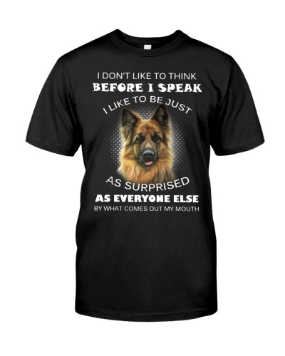 I Don't Like To Think BeforeI German Shepherd