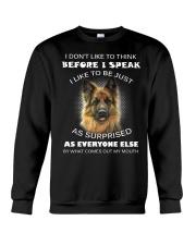 I Don't Like To Think BeforeI German Shepherd Crewneck Sweatshirt thumbnail
