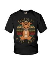 Namast'Ay 6 Feet Away chihuahua Youth T-Shirt thumbnail