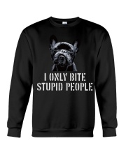 I Only Bite Stupid People frenchbulldog Crewneck Sweatshirt thumbnail