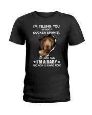 I'm telling you i'm not a cocker spaniel Ladies T-Shirt thumbnail